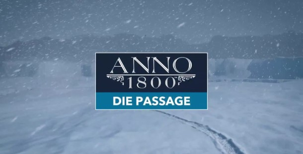 PC Games – Anno 1800 – Die Passage